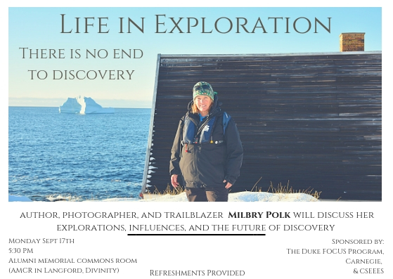 """Life in Exploration - There is No End to Discovery"" a Presentation by Milbry Polk"